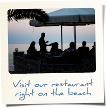 Visit our restaurant right on the beach